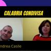 Calabria Condivisa - con Andrea Casile parliamo di Sviluppo sostenibile del territorio