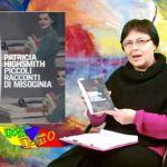 """Patricia Highsmith """"Piccoli racconti di Misoginia"""""""
