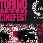 Torino Underground Cinefest - lo speciale di FimminaTv