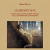 """""""Le sepolte vive"""". Intervista all'autrice Sara Rullo"""