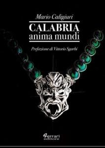 Calabria anima mundi